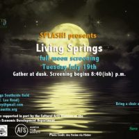 Living Springs Full Moon Screening #1