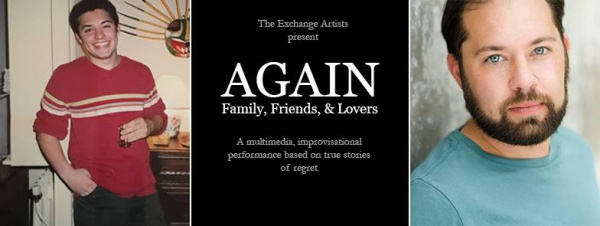 Again- Family, Friends, and Lovers presented by The Exchange