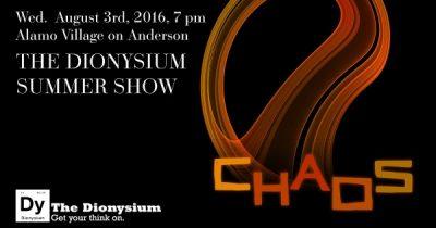 The Dionysium Summer Show : Chaos