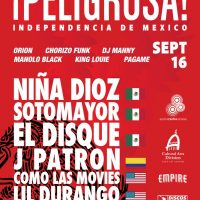 Peligrosa @ Empire. Mexican Independence Day