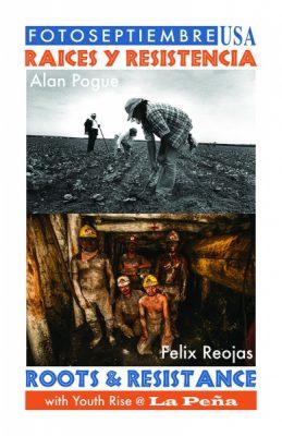 FOTOSEPTIEMBRE: Raices y Resistencia, Roots & Resistance
