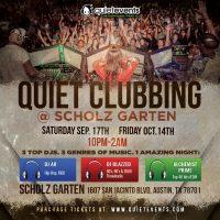 Quiet Clubbing A-TX Style @Scholz Beer Garten!