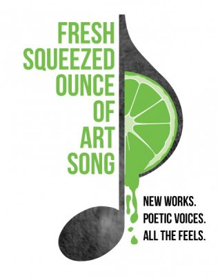 Fresh Squeezed Ounce of Art Song