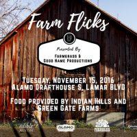 Farmgrass and Good Name Productions present: Farm Flicks