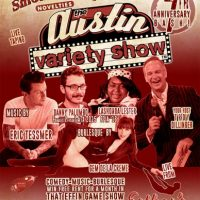 SmokeNChill presents AUSTIN VARIETY SHOW's 7th Anniversary Bash at ESTHER'S FOLLIES