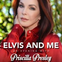 Elvis and Me: An Evening with Priscilla Presley