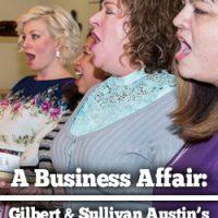 A Business Affair: Gilbert & Sullivan's Austin's Musical Revue