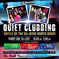Quiet Clubbing A-TX Style @The North Door!