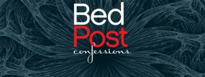 BedPost Confessions: Transformation (Two Nights)