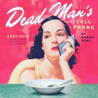 The Winter Modern:  Dead Man's Cell Phone
