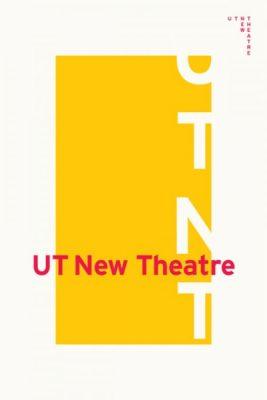 Texas Theatre and Dance Presents UTNT (UT New Theatre)