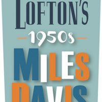 Jeff Lofton's 1950s Miles Davis Tribute