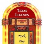 Texas Legends of Rock, Pop and Soul