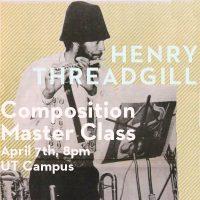Henry Threadgill Master Class