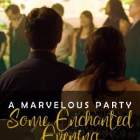 A Marvelous Party: Some Enchanted Evening