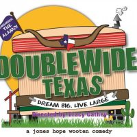 """Doublewide, Texas"" at Way Off Broadway"