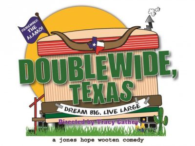"""""""Doublewide, Texas"""" at Way Off Broadway"""