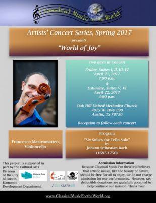 World of Joy - Part I, Bach Cello Suites I, II, III, & IV