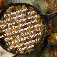Nat'l Peach Cobbler Day w/The Ron Titter Band & The Referrals