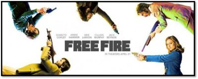 Free Advance Screening: Free Fire