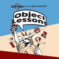 OUT OF INK 2017: Object Lessons