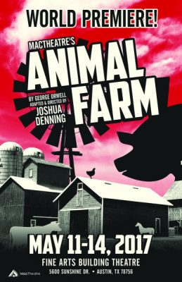 MacTheatre presents George Orwell's Animal Farm