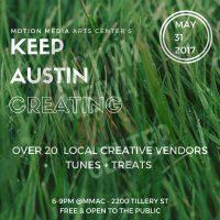 Motion Media Art Center's KEEP AUSTIN CREATING #4