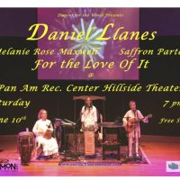 Daniel Llanes, For the Love Of It @ Pan Am Rec. Cntr. Hillside Theater