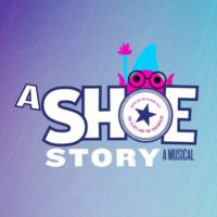 A Shoe Story: A Brand New Musical Comedy