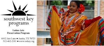 Southwest Key Programs - Latino Arts Preservation Program