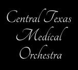 Central Texas Medical Orchestra