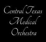Central Texas Medical Orchestra