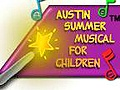 Austin Summer Musical for Children